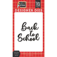 Echo Park - I Love School Collection - Designer Dies - Script Back To School
