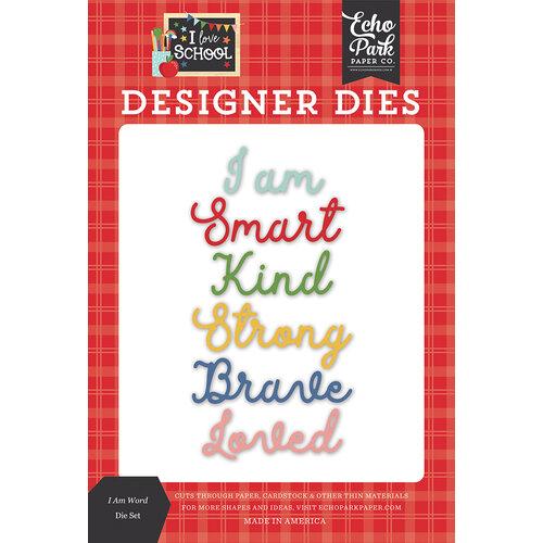 Echo Park - I Love School Collection - Designer Dies - I Am Word