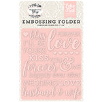 Echo Park - Wedding Bliss Collection - Embossing Folder - Forever Love