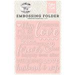 Echo Park - Wedding Bliss Collection - Embossing Folder - Forever Love