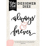 Echo Park - Wedding Bliss Collection - Designer Dies - Always and Forever Word