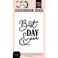 Echo Park - Wedding Collection - Designer Dies - Best Day Ever