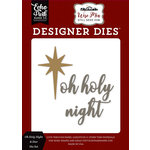 Echo Park - Wise Men Still Seek Him Collection - Christmas - Designer Dies - Oh Holy Night and Star