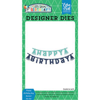 Echo Park - It's Your Birthday Boy Collection - Designer Dies - Happy Birthday Boy Banner