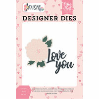 Echo Park - You and Me Collection - Designer Dies - Love You Floral