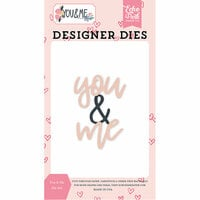 Echo Park - You and Me Collection - Designer Dies - You and Me Word