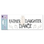 EK Success - I Do Collection - A Touch of Jolee's - Father Daughter Dance