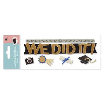 EK Success - Jolee's Boutique Dimensional Stickers - Graduation Collection - Title Waves - We Did It