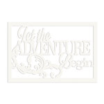 FabScraps - Wild Beauty Collection - Die Cut Words - Let The Adventure Begin
