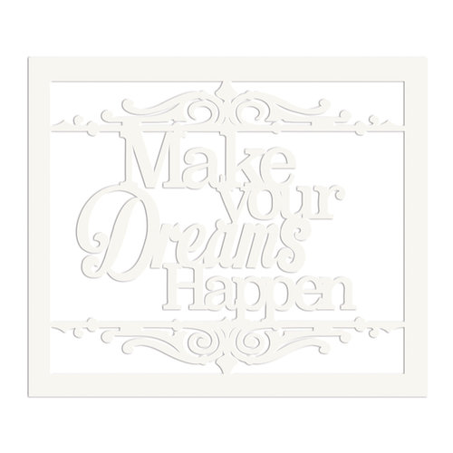 FabScraps - Wild Beauty Collection - Die Cut Words - Make Your Dreams Happen