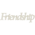 FabScraps - Shabby Chic Collection - Die Cut Words - Friendship