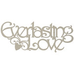 FabScraps - Classic Collection - Die Cut Words - Everlasting Love