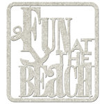 FabScraps - Beach Affair Collection - Die Cut Words - Fun at the Beach