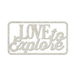 FabScraps - Love 2 Travel Collection - Die Cut Words - Love to Explore