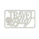 FabScraps - Love 2 Travel Collection - Die Cut Words - Travel Bug
