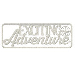 FabScraps - Love 2 Travel Collection - Die Cut Words - Exciting Adventure