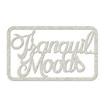 FabScraps - Floral Delight Collection - Die Cut Words - Tranquil Moods
