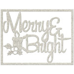 FabScraps - Christmas Memories Collection - Die Cut Words - Merry and Bright