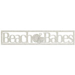 FabScraps - Beach Bliss Collection - Die Cut Words - Beach Babes