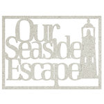 FabScraps - Beach Bliss Collection - Die Cut Words - Our Seaside Escape