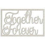 FabScraps - Vintage Elegance Collection - Die Cut Words - Together Forever