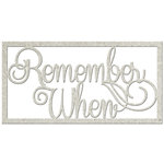 FabScraps - Vintage Elegance Collection - Die Cut Words - Remember When