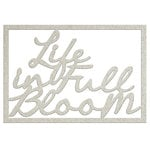 FabScraps - Charms of Spring Collection - Die Cut Words - Life in Full Bloom