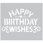 FabScraps - 6 x 6 Plastic Stencil - Happy Birthday Wishes