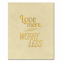 Fancy Pants Designs - 8 x 10 Cardstock Print with Foil Accents - Worry Less
