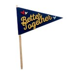 Fancy Pants Designs - Craft Edition Collection - Felt Pennant - Better Together