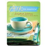 F+W Publications Inc. - Memory Makers Magazine - Ask The Masters Scrapbook Solutions, CLEARANCE