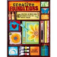 F+W Publications Inc. - Creative Foundations - 40 Scrapbook and Mixed Media Techniques