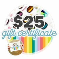 25 Gift Certificate - Email or Print