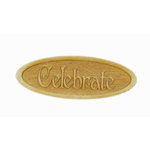 Grapevine Designs and Studio - Wood Shapes - Celebrate - Oval