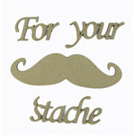 Grapevine Designs and Studio - Chipboard Shapes - For Your 'Stache