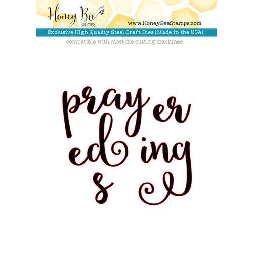 Honey Bee Stamps - Honey Cuts - Steel Craft Dies - Prayers