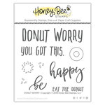 Honey Bee Stamps - Clear Acrylic Stamps - Donut Worry