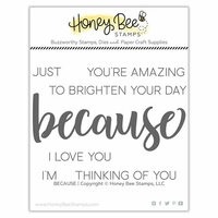 Honey Bee Stamps - Clear Photopolymer Stamps - Because