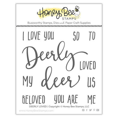 Honey Bee Stamps - Christmas - Clear Photopolymer Stamps - Deerly Loved