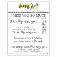 Honey Bee Stamps - Clear Photopolymer Stamps - Missing You