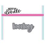 Heffy Doodle - Heffy Cuts - Dies - Baby