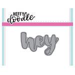 Heffy Doodle - Heffy Cuts - Dies - Hey