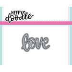 Heffy Doodle - Heffy Cuts - Dies - Love