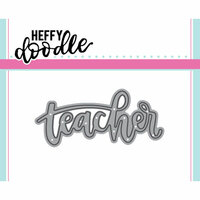 Heffy Doodle - Heffy Cuts - Dies - Teacher