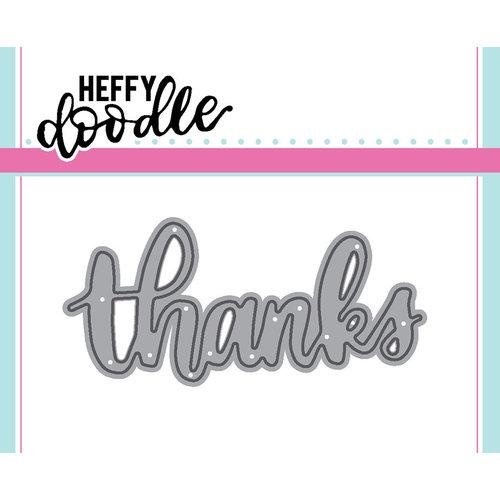 Heffy Doodle Thanks Die