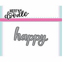 Heffy Doodle - Heffy Cuts - Dies - Happy