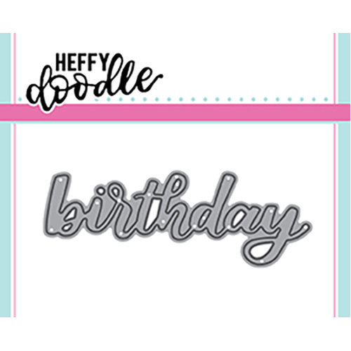 Heffy Doodle - Heffy Cuts - Birthday