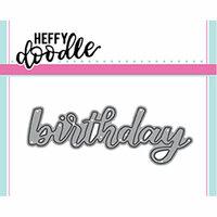Heffy Doodle - Heffy Cuts - Dies - Birthday