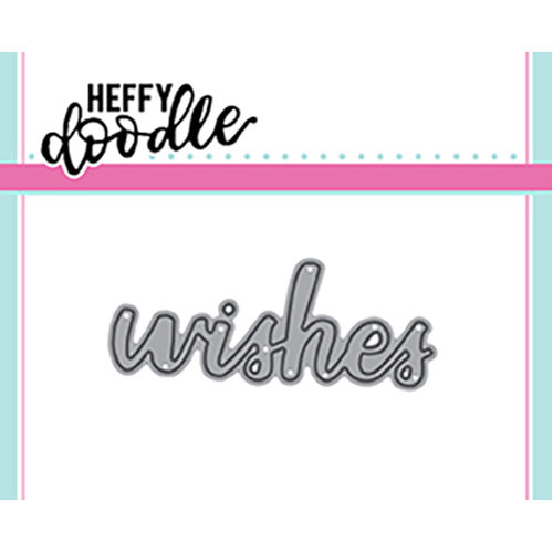 Heffy Doodle - Heffy Cuts - Wishes