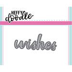 Heffy Doodle - Heffy Cuts - Dies - Wishes